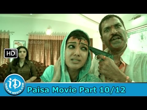 Paisa Movie Part 10/12 - Nani, Catherine Tresa, Siddhika Sharma