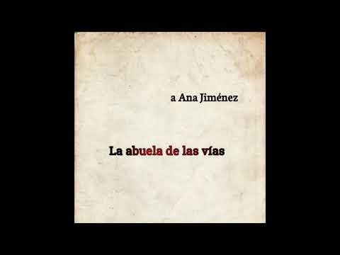 Poema LA ABUELA DE LAS VÍAS del poemario POEMAS DE AMOR Y LUCHA