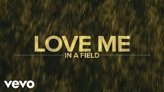 Luke Bryan Love Me In A Field music videos 2016