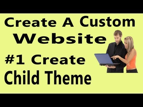 How to Make a Child Theme in WordPress | Create a Custom WordPress Website