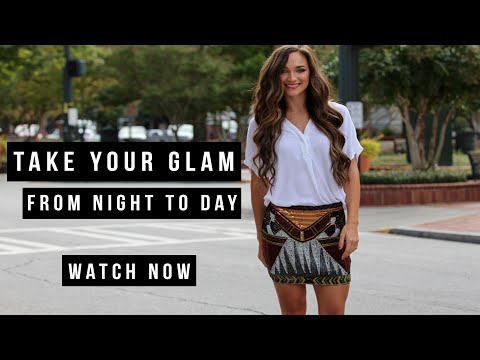 Dress Up: Take Glam From Night To Day
