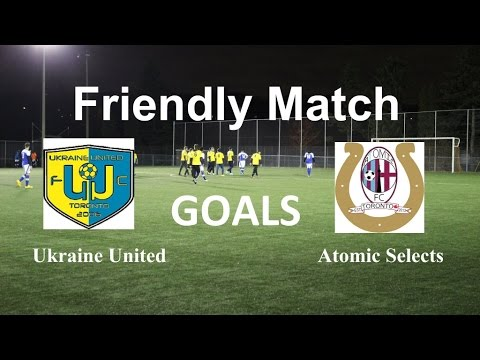 Goals. FRIENDLY MATCH. Ukraine United VS Atomic Selects