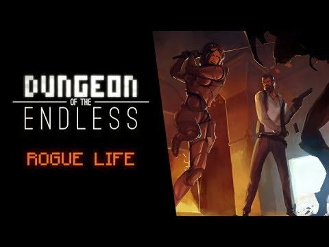 Dungeon of the Endless - Rogue Life - Launch Trailer
