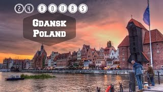 Gdansk Poland  City new picture : Visit Gdansk Poland in 24 hours