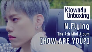 [Ktown4u Unboxing] N.Flying - The 4th Mini [HOW ARE YOU?] 엔플라잉