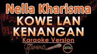 Nella Kharisma - Kowe Lan Kenangan KOPLO (Karaoke Lirik Tanpa Vokal)