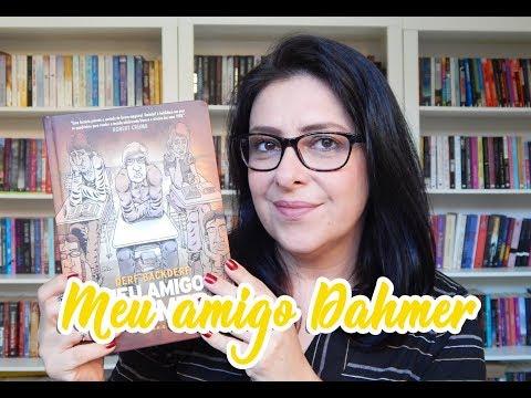 Meu amigo Dahmer (HQ) - Derf Backderf   Ju Oliveira