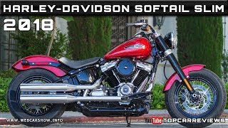 10. 2018 HARLEY-DAVIDSON SOFTAIL SLIM Review Rendered Price Specs Release Date