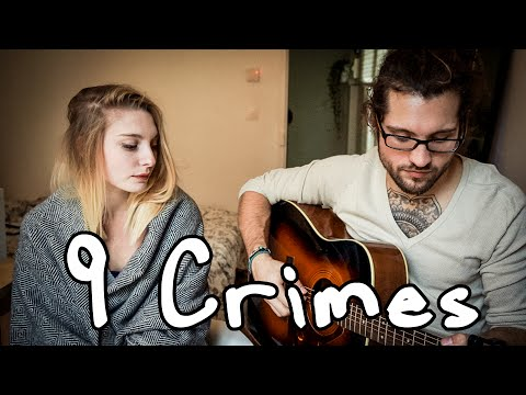 9 Crimes - Damien Rice [Cover] By Julien Mueller & Julie Fournier