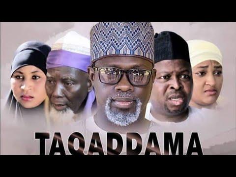 TAQADDAMA 3&4 LATEST HAUSA FILM ORIGINAL 2018