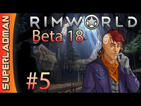 Rimworld Beta 18 | Intense Caves | Episode 5 - Crowded
