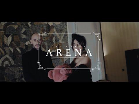 Iva x Brut - Arena