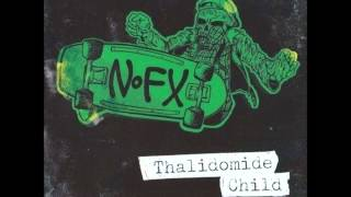 NOFX - Thalidomide Child (1984 Demo Reissue)