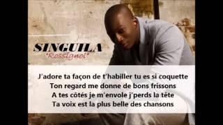 Singuila - Rossignol [ Avec paroles] with Lyrics