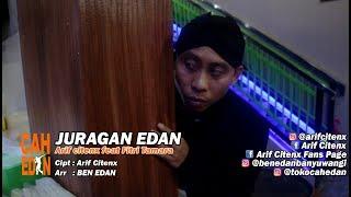 Video JURAGAN EDAN - ARIF CITENX & FITRI TAMARA feat BEN EDAN (official music video) MP3, 3GP, MP4, WEBM, AVI, FLV Juni 2018