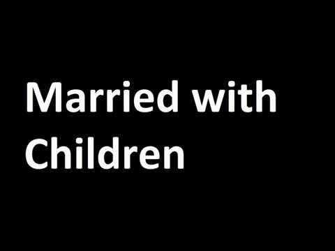 Married with children (TV Series) - Quiz 01