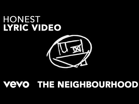 The Neighbourhood - Honest [Lyric Video]