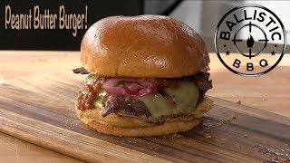 Peanut Butter Burger Recipe | Two Rivers Brewing | My New Favorite Burger! by Ballistic BBQ