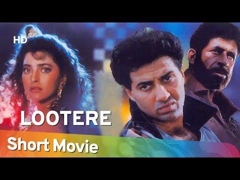 Lootere (1993) (HD) Hindi Full Movie in 15 mins - Sunny Deol | Juhi Chawla