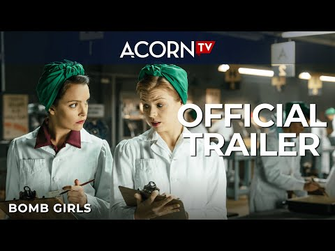 Acorn TV   Bomb Girls   Official Trailer