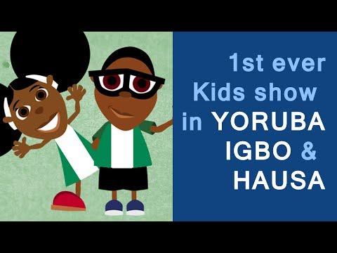 A Nigerian Cartoon Show: The 1st Ever Kids Show in Yoruba, Igbo & Hausa
