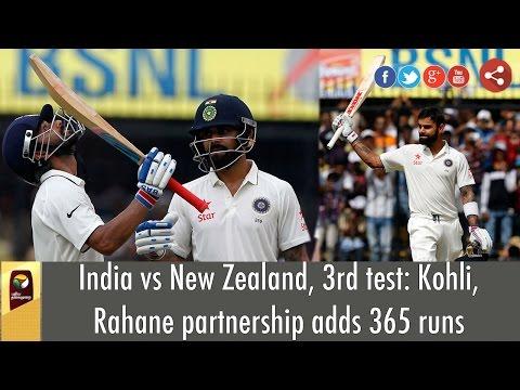 India-vs-New-Zealand-3rd-test-Kohli-Rahane-partnership-adds-365-runs