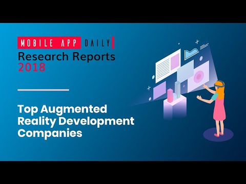 Top Augmented Reality Development Companies 2018 | MobileAppDaily