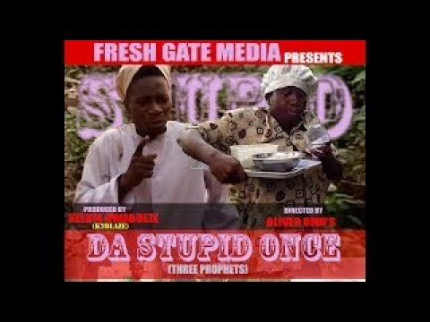2017 Latest Nollywood Comedy And Sex Movie - Da Stupid Once Part 2 (the Real Deal)