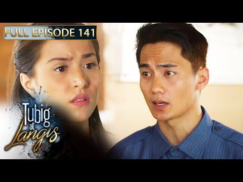 Full Episode 141 | Tubig At Langis