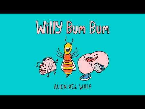 Bum - Willy Bum Bum on iTunes: http://itunes.apple.com/au/album/willy-bum-bum-single/id430612075?uo=4 Shirts: http://www.redbubble.com/people/alienredwolf/shop/t-s...