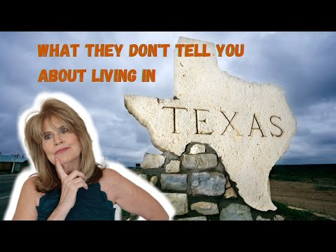Living in Texas - Things They Don't Tell You