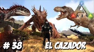 EL CAZADOR DE DINOSAURIOS!!!!! // ARK mod serie #38 - juego dinosaurios en Español HD
