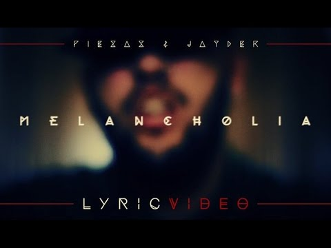 PIEZAS & JAYDER – «MELANCHOLIA» [Single]
