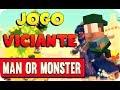 Jogo Viciante Man Or Monster jogar Com Homem play As Ma