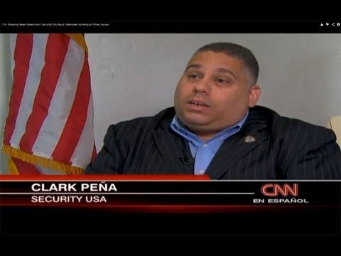 Cnn Breaking News Security USA, Inc  Clark Pena discusses  on Video About  attempted bombing at Times Square