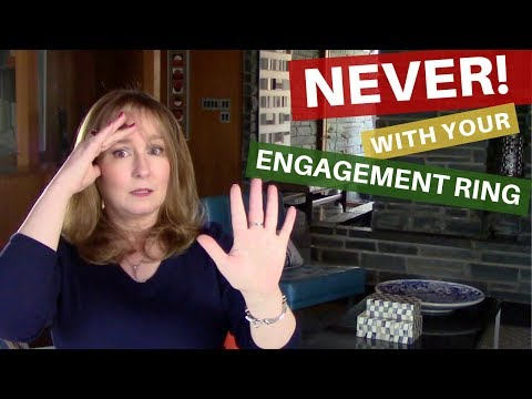 5 Things Never To Do With Your ENGAGEMENT Ring | Wedding Band