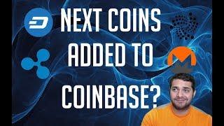 Coinbase to Add New Coins - Ripple, IOTA, Monero, DASH!?