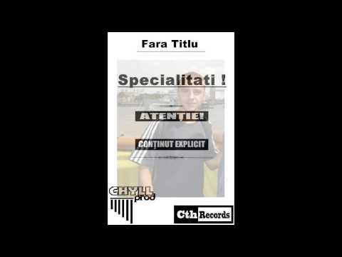 Fara Titlu - Fratele (Aiurea Zaw) prod.Chyll - Specialitati - [CthRecords 2013]