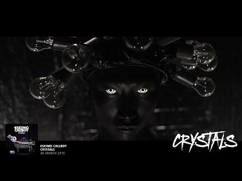 Eskimo Callboy - Crystals (OFFICIAL VIDEO)