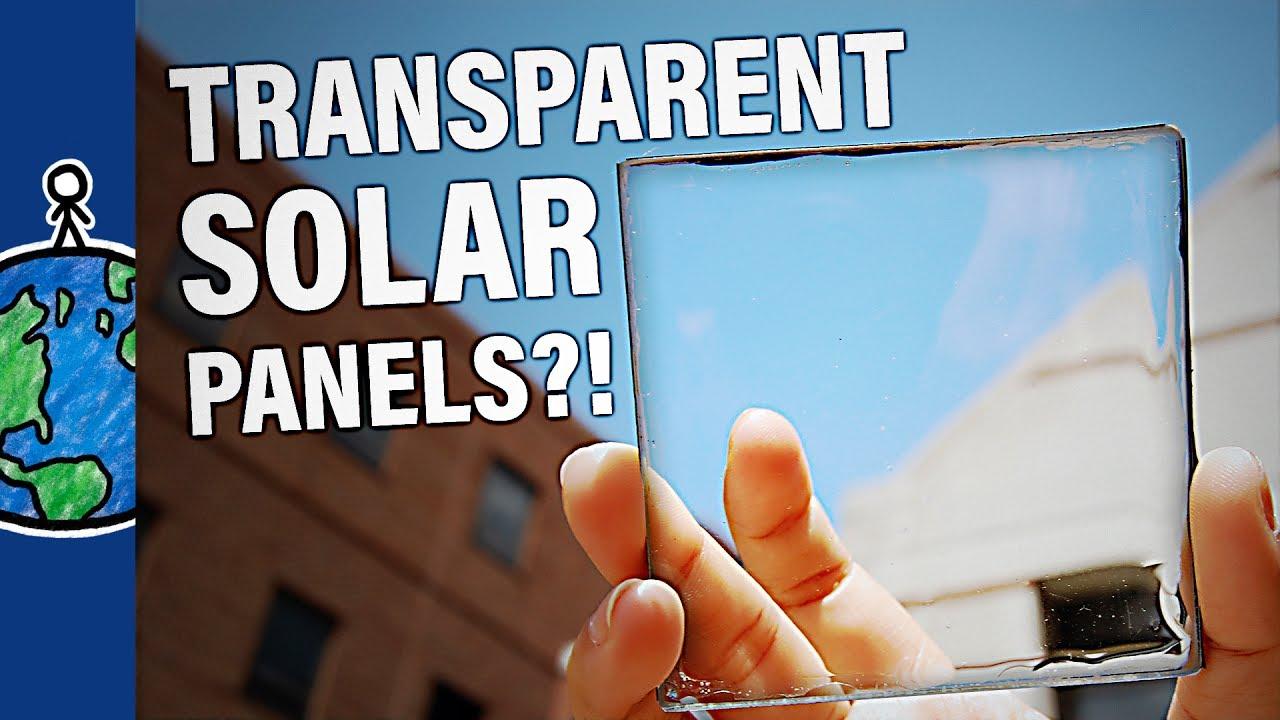 TRANSPARENT Solar Panels?!