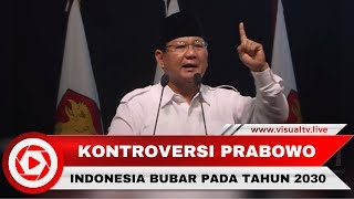 Video Pidato Prabowo Ramal Indonesia Bubar 2030 Ternyata Bersumber dari Buku Ini MP3, 3GP, MP4, WEBM, AVI, FLV April 2018