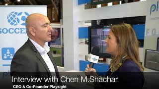 Interview with Chen M. Shachar, CEO & Co-Founder, Playsight