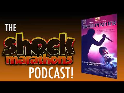 THE STEPFATHER (1987) The ShockMarathons Podcast! Ep. #29