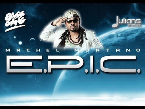 "New Machel Montano – EPIC ""2014 Soca Music"" (Produced By London Future) ""OFFICIAL"""