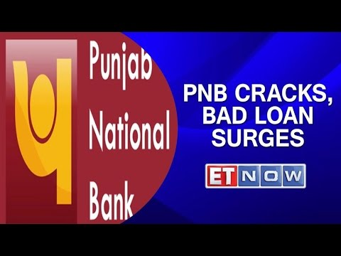 PNB Cracks, Bad loan surges