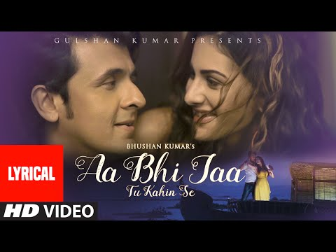 'Aa Bhi Jaa Tu Kahin Se' Full Song with LYRICS | S