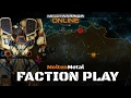 Diving into Faction Play - Mechwarrior Online Live Stream