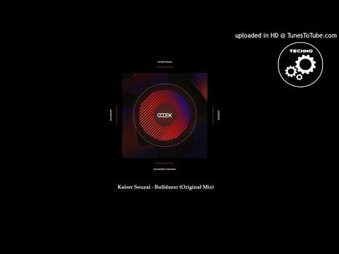 Kaiser Souzai - Bulldozer (Original Mix)