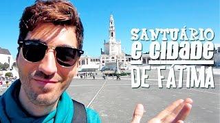 Fatima Portugal  City new picture : Santuário e Cidade de Fátima Portugal - Vlog em Fátima Portugal | Hoje tô Aqui
