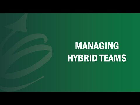 Managing Hybrid Teams - Remote Leadership Institute